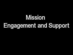 Mission Engagement and Support