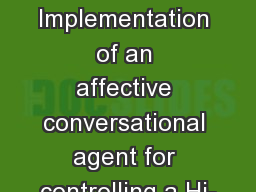 Implementation of an affective conversational agent for controlling a Hi-
