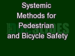 Systemic Methods for Pedestrian and Bicycle Safety