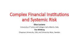 Complex Financial Institutions and Systemic Risk