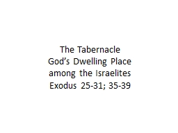 The Tabernacle God's Dwelling Place