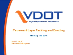 Pavement Layer Tacking and Bonding