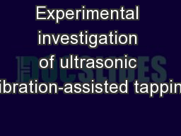 Experimental investigation of ultrasonic vibration-assisted tapping