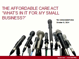 """The Affordable Care Act """"What's in it for"""