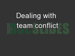 Dealing with team conflict
