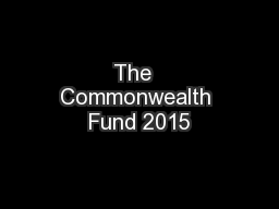 The  Commonwealth Fund 2015