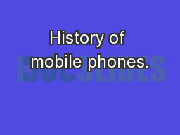 History of mobile phones.
