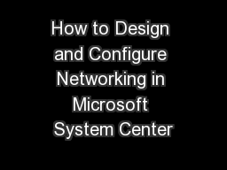How to Design and Configure Networking in Microsoft System Center