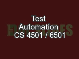 Test Automation CS 4501 / 6501