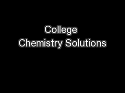 College Chemistry Solutions