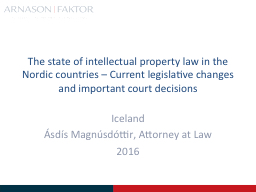 The state of intellectual property law in the Nordic countries – Current legislative changes and PowerPoint PPT Presentation