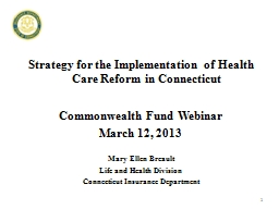 Strategy for the Implementation of Health Care Reform in Connecticut