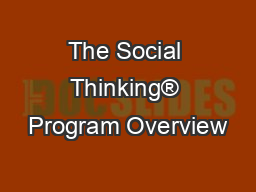 The Social Thinking® Program Overview PowerPoint PPT Presentation
