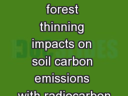Assessing forest thinning impacts on soil carbon emissions with radiocarbon
