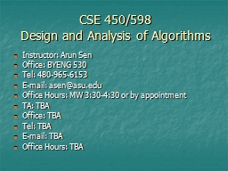 CSE 450/598  Design and Analysis of Algorithms