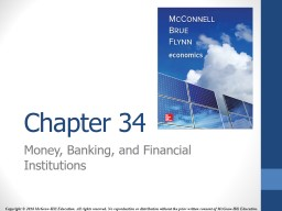 Chapter 34 Money, Banking, and Financial Institutions