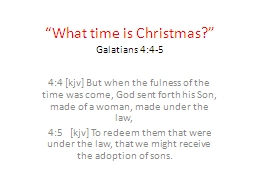 """What time is Christmas"