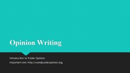 Opinion Writing  Introduction to Public Opinion