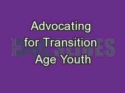 Advocating for Transition Age Youth PowerPoint PPT Presentation