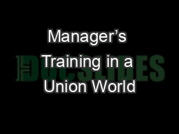Manager's Training in a Union World