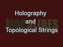 Holography and Topological Strings