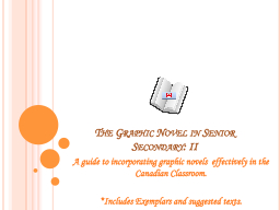 The Graphic Novel in Senior Secondary: II