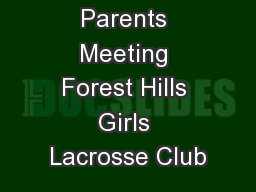 Parents Meeting Forest Hills Girls Lacrosse Club