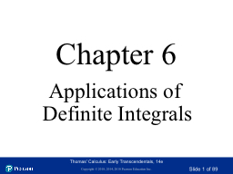 Chapter 6 Applications of Definite Integrals