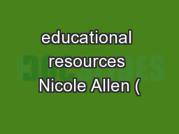 educational resources Nicole Allen ( PowerPoint PPT Presentation