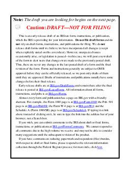 Caution DRAFTNOT FOR FILING This is an early release draft of an IR S tax form instructions or publication which the IRS is providing for your information as a courtesy
