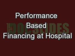 Performance Based Financing at Hospital