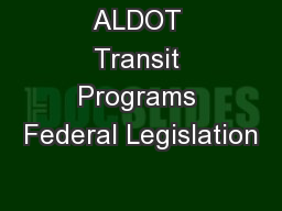ALDOT Transit Programs Federal Legislation