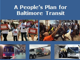 A People's  Plan for Baltimore Transit PowerPoint PPT Presentation