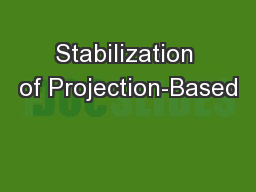Stabilization of Projection-Based PowerPoint PPT Presentation