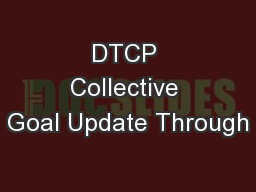 DTCP Collective Goal Update Through