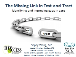 The Missing Link in Test-and-Treat