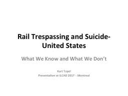 Rail Trespassing and Suicide- United States