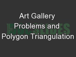 Art Gallery Problems and Polygon Triangulation