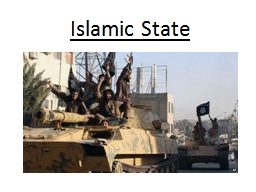 Islamic State What is Islamic State? PowerPoint PPT Presentation