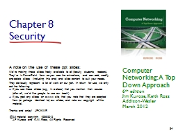 Chapter  8 Security Computer Networking: A Top Down Approach
