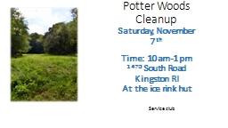 Potter Woods Cleanup Saturday, November 7