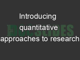 Introducing  quantitative approaches to research
