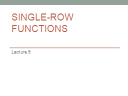 Single-Row Functions Lecture 9
