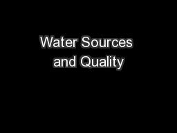 Water Sources and Quality