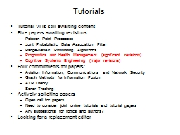 Tutorials Tutorial VI is still awaiting content PowerPoint PPT Presentation