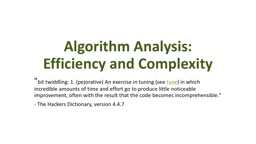 Algorithm Analysis: Efficiency and Complexity