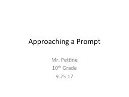 Approaching a Prompt Mr. Pettine