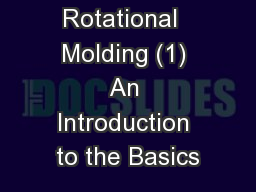 Rotational  Molding (1) An Introduction to the Basics