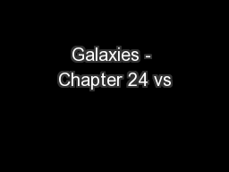 Galaxies - Chapter 24 vs