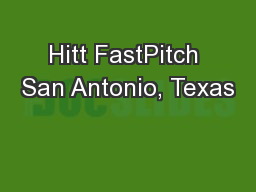 Hitt FastPitch San Antonio, Texas
